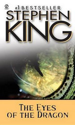 The Eyes of the Dragon : Signet - Stephen King