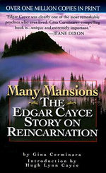 Many Mansions : The Edgar Cayce Story on Reincarnation - Gina Cerminara