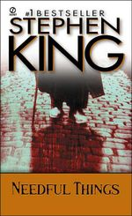 Needful Things :  The Last Castle Rock Story - Stephen King