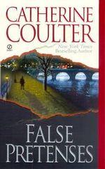 False Pretences - Catherine Coulter