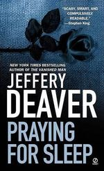 Praying for Sleep - Jeffery Deaver