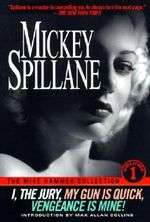 The Mike Hammer Collection : v.1 - Mickey Spillane