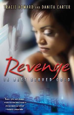 Revenge is Best Served Cold - Tracie Howard
