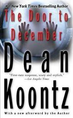 The Door to December - Dean R Koontz