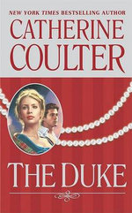 The Duke : Coulter Historical Romance - Catherine Coulter