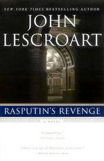 Rasputin's Revenge - John Lescroart