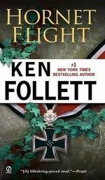 Hornet Flight : Courtney 1 Series : Book 3 - Ken Follett
