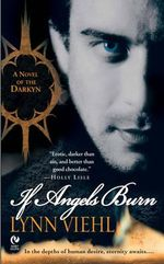 If Angels Burn : A Novel of the Darkyn: Volume 1 - Lynn Viehl