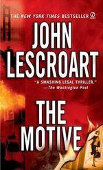 The Motive : Dismas Hardy (Paperback) - John Lescroart