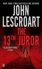 The 13th Juror : Dismas Hardy (Paperback) - John Lescroart