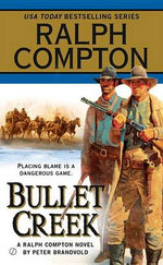 Bullet Creek - Peter Brandvold