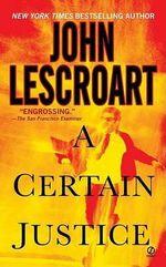 A Certain Justice : Abe Glitsky - John Lescroart