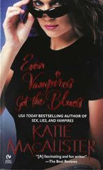 Even Vampires Get the Blues - Katie MacAlister