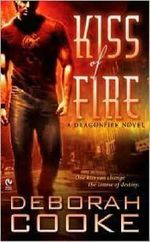 Kiss of Fire : A Dragonfire Novel - Deborah Cooke