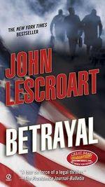 Betrayal - John Lescroart