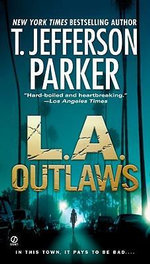 L.A. Outlaws - T Jefferson Parker