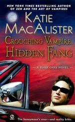 Crouching Vampire, Hidden Fang : A Dark Ones Novel - Katie MacAlister