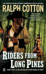 Riders from Long Pines - Ralph Cotton
