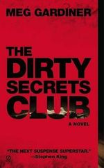 The Dirty Secrets Club - Meg Gardiner