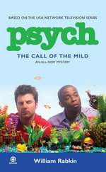 Psych : The Call of the Mild - William Rabkin
