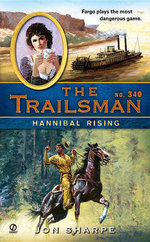 Hannibal Rising : Trailsman - Jon Sharpe