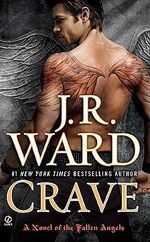 Crave : Fallen Angels Series : Book 2 - J R Ward