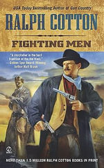 Fighting Men - Ralph Cotton