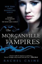 The Morganville Vampires Omnibus Vol. 1 : Glass Houses and the Dead Girls' Dance - Rachel Caine