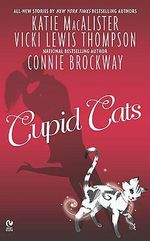 Cupid Cats : A Dark Ones Novel - Katie MacAlister