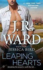 Leaping Hearts - J. R. Ward