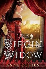 The Virgin Widow - Anne O'Brien