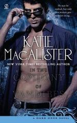 In the Company of Vampires : A Dark Ones Novel - Katie MacAlister