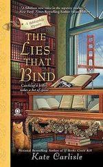 The Lies That Bind : A Bibliophile Mystery - Kate Carlisle