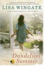 Dandelion Summer : Blue Sky Hill Series : Book 4 - Lisa Wingate