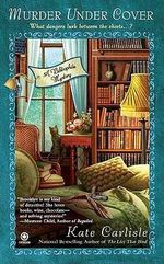 Murder Under Cover : A Bibliophile Mystery - Kate Carlisle