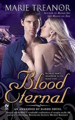 Blood Eternal : An Awakened by Blood Novel - Marie Treanor