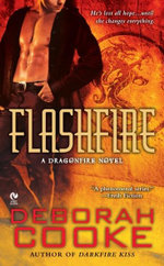 Flashfire : A Dragonfire Novel - Deborah Cooke