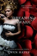 Dreaming Awake - Gwen Hayes
