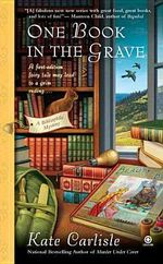 One Book in the Grave : Bibliophile Mysteries - Kate Carlisle