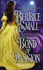 Bond of Passion - Bertrice Small