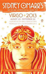 Sydney Omarr's Day-By-Day Astrological Guide: Virgo : August 23-September 22 - Trish MacGregor