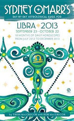 Sydney Omarr's Day-By-Day Astrological Guide: Libra : September 23-October 22 - Trish MacGregor