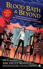 Blood Bath & Beyond : An Immortality Bites Mystery - Michelle Rowen