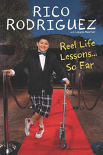 Reel Life Lessons...So Far  - Rico Rodriguez