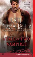 A Tale Of Two Vampires : Dark One Series : Book 10 - Katie MacAlister