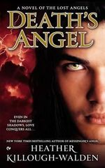 Death's Angel : Lost Angels Series : Book 3 - Heather Killough-Walden