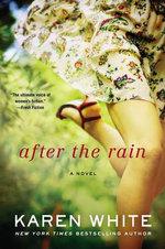 After the Rain - Karen White