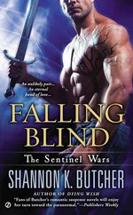 Falling Blind : The Sentinel Wars - Shannon K Butcher