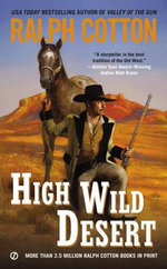 High Wild Desert - Ralph Cotton