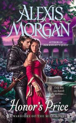 Honor's Price : A Warriors of the Mist Novel - Alexis Morgan